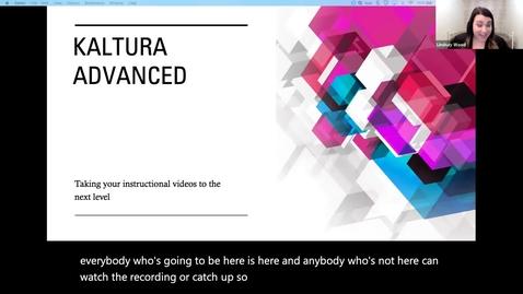 Thumbnail for entry Kaltura Advanced