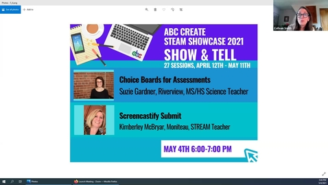 Thumbnail for entry 5-4-2021 Choice Boards for Assessments + Screencastify Submit - ABC CREATE Show & Tell