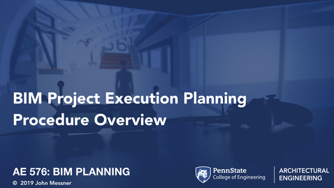 Thumbnail for entry 1-4a-BIM-Project-Execution-Planning-Procedure-Overview