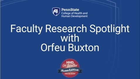Thumbnail for entry Faculty Research Spotlight with Orfeu Buxton