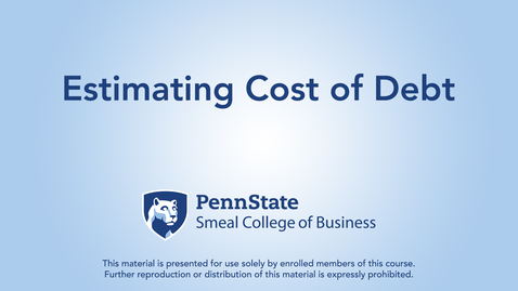 Thumbnail for entry Topic 22 - Section 3 Estimating Cost of Debt