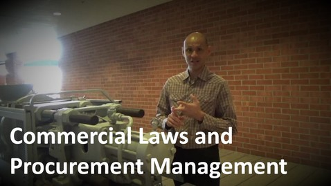 Thumbnail for entry MANGT 510 Commercial Laws and Procurement Management