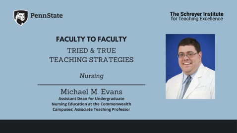 Thumbnail for entry Faculty to Faculty: Tried & True Teaching Strategies [Nursing]