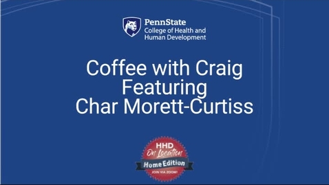 Thumbnail for entry Coffee with Craig Featuring Char Morett-Curtiss