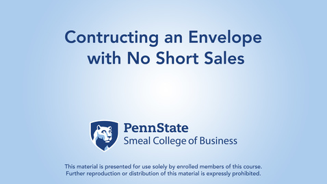 Topic 4 - Section 1 Contructing an Envelope with No Short Sales