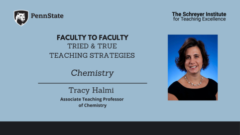 Thumbnail for entry Faculty to Faculty: Tried & True Teaching Strategies [Chemistry]