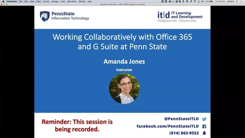 Thumbnail for entry Introduction and Access- Working Collaboratively With Office 365 and Google Workspace at Penn State