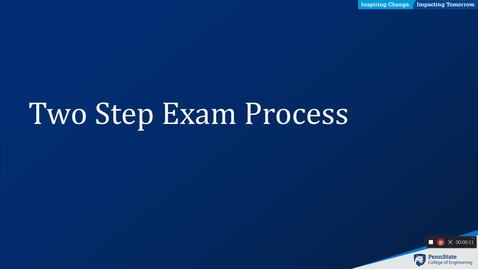 Thumbnail for entry Two Part Exam Process