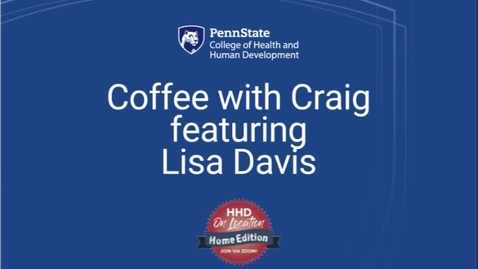 Thumbnail for entry Coffee with Craig featuring Lisa Davis
