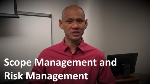 Thumbnail for entry MANGT 510 Scope Management and Risk Management