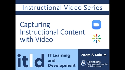 Thumbnail for entry Capturing Instructional Content with Video
