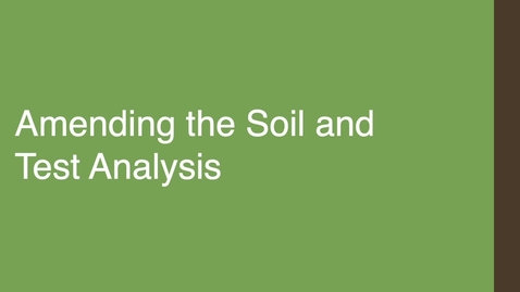 Thumbnail for entry Amending the Soil Test Analysis
