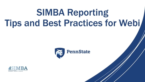 Thumbnail for entry SIMBA Reporting Webi Tips and Best Practices Resource Guide