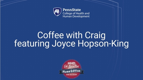 Thumbnail for entry Coffee with Craig featuring Joyce Hopson-King