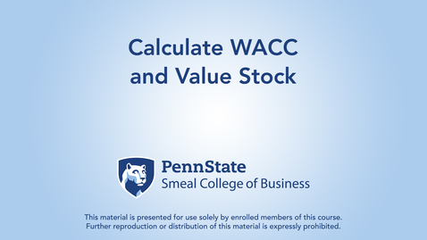 Thumbnail for entry Topic 22 - Section 4 Calculate WACC and Value Stock