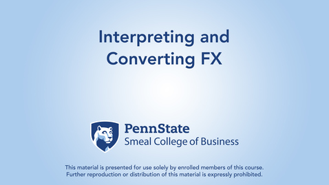 Thumbnail for entry Topic 23 - Section 1 Interpreting and Converting FX