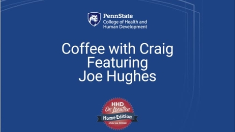 Thumbnail for entry Coffee with Craig featuring Joe Hughes