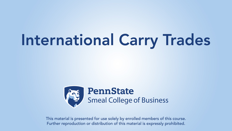 Thumbnail for entry  Topic 24 - Section 1 International Carry Trades