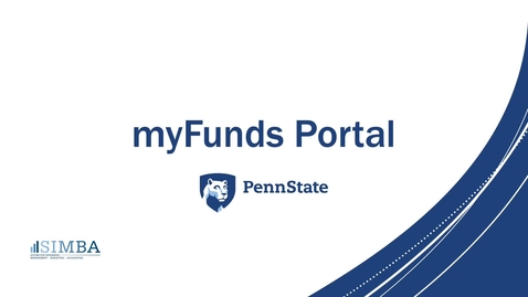 Thumbnail for entry SIMBA myFunds Portal Resource Guide
