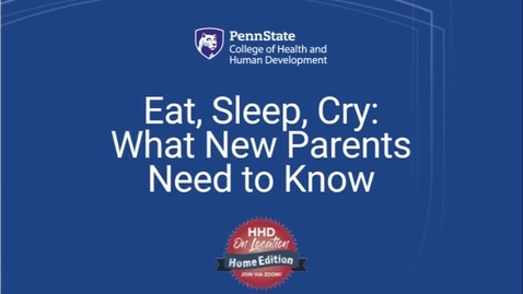 Thumbnail for entry Eat, Sleep, Cry...What New Parents Need to Know
