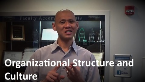 Thumbnail for entry MANGT 510 Organizational Structure and Culture