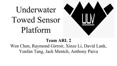 Thumbnail for entry ARL Team 2- Underwater Towed Sensor Platform