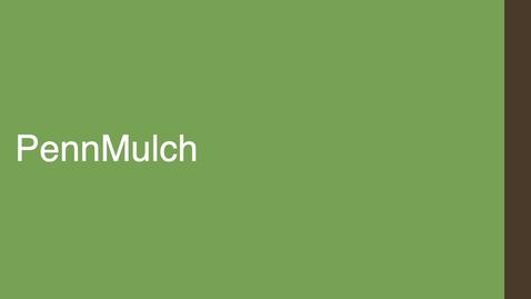 Thumbnail for entry Penn Mulch