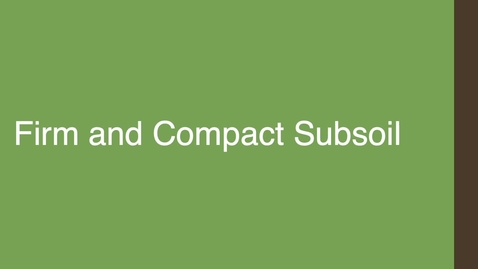Thumbnail for entry Firm and Compact Subsoil