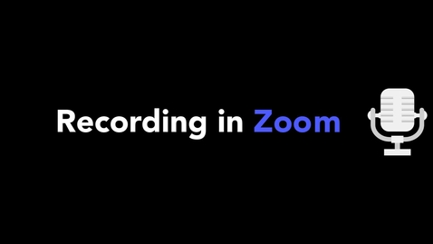 Thumbnail for entry How to Record in Zoom
