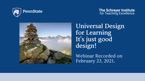 Thumbnail for entry Universal Design for Learning: It's Just Good Design!