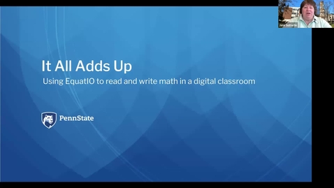 Thumbnail for entry It All Adds Up: Using EquatIO to Read and Write Math in a Digital Classroom: Keep Teaching Webinar Series