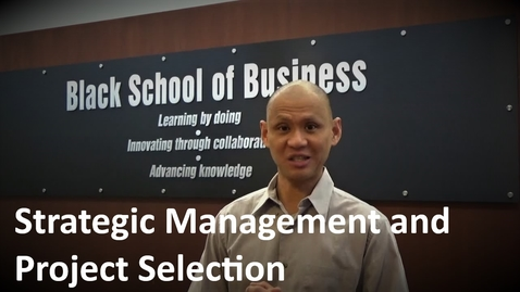 Thumbnail for entry MANGT 510 Strategic Management and Project Selection