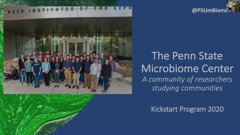 Thumbnail for entry 2020 Introduction to the Penn State Microbiome Center
