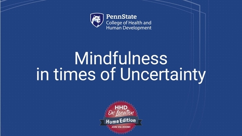 Thumbnail for entry Mindfulness In Times of Uncertainty