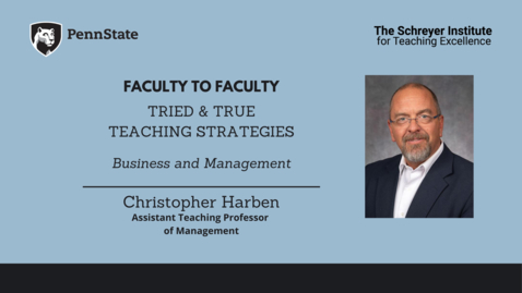 Thumbnail for entry Faculty to Faculty: Tried & True Teaching Strategies [Business and Management]