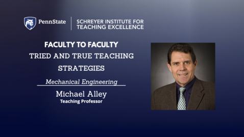 Thumbnail for entry Faculty to Faculty: Tried and True Teaching Strategies [Mechanical Engineering]