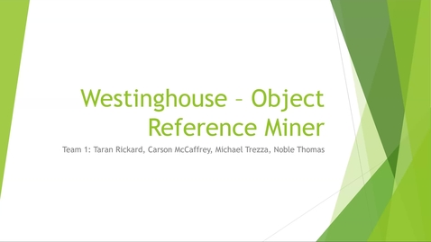 Thumbnail for entry Westinghouse - Object Reference Miner - Team #1