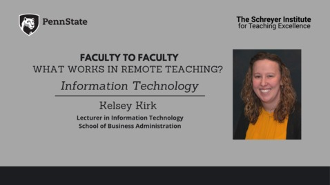 Thumbnail for entry Faculty to Faculty: What Works in Remote Teaching? [Information Technology]
