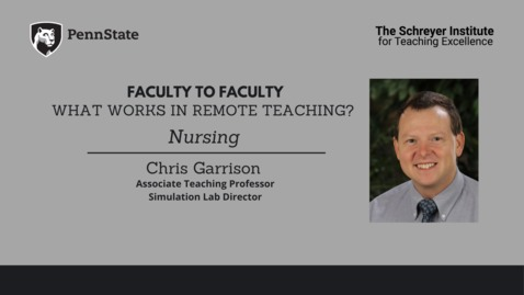 Thumbnail for entry Faculty to Faculty: What Works in Remote Teaching? [Nursing]