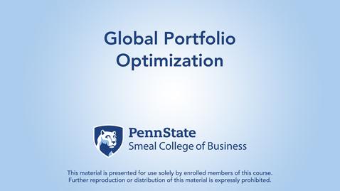 Thumbnail for entry Topic 24 - Section 5 Global Portfolio Optimization