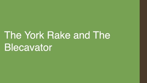 Thumbnail for entry The York Rake and The Blecavator