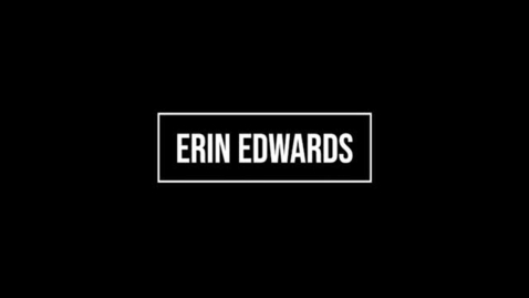 Thumbnail for entry Erin Edwards Introduction
