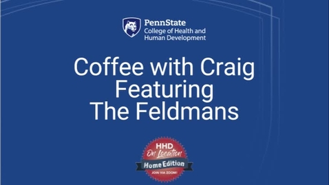 Thumbnail for entry Coffee with Craig Featuring The Feldmans