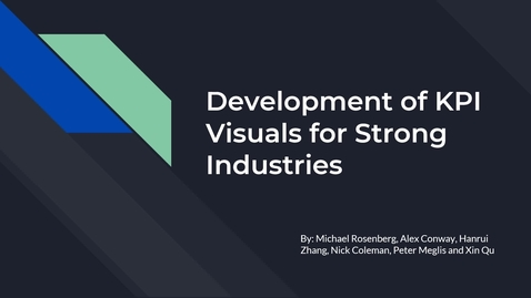 Thumbnail for entry Development of KPI Visuals for Strong Industries
