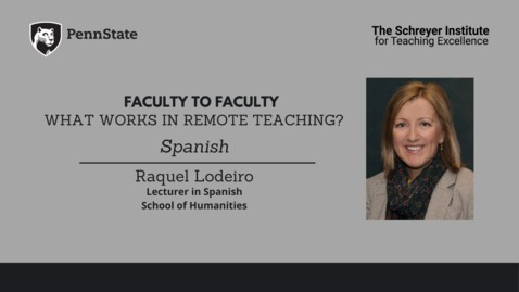 Thumbnail for entry Faculty to Faculty: What Works in Remote Teaching? [Spanish]