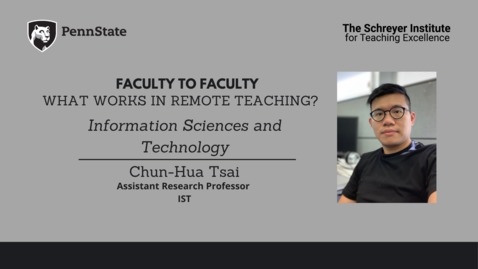 Thumbnail for entry Faculty to Faculty: What Works in Remote Teaching? [Information Sciences & Technology]