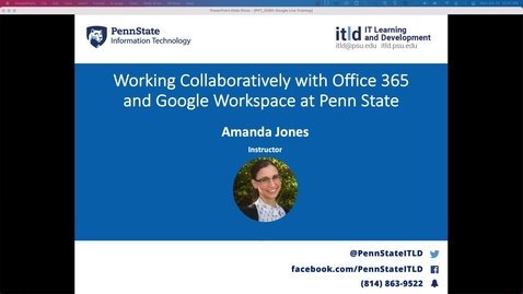 Thumbnail for entry Log In and Access: Working Collaboratively with Office 365 and Google Workspace at Penn State