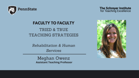 Thumbnail for entry Faculty to Faculty: Tried & True Teaching Strategies [Rehabilitation & Human Services]