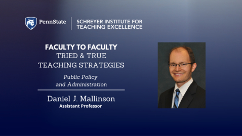 Thumbnail for entry Faculty to Faculty: Tried & True Teaching Strategies [Public Policy and Administration]