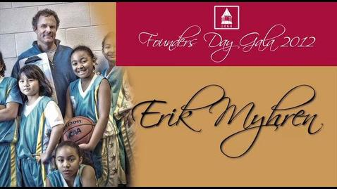 Thumbnail for entry 2012 Founders Day, Erik Myhren